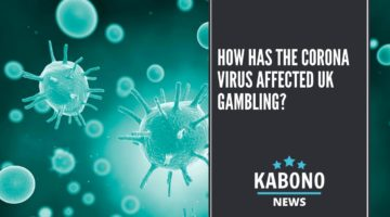 How has the Coronavirus affected UK gambling