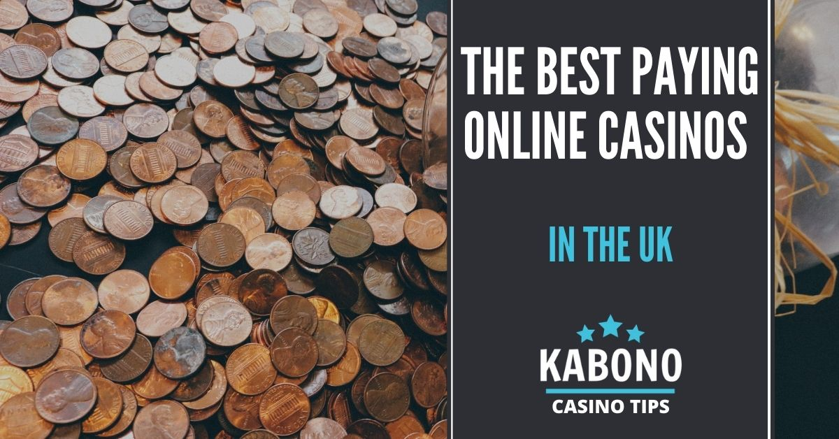 The Best Paying Online Casinos in the UK